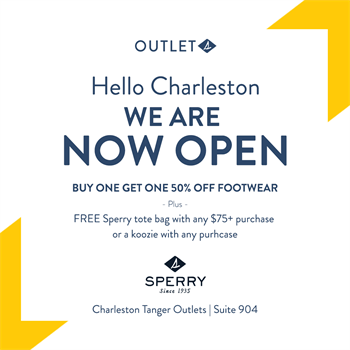 Hello Charleston! Sperry is NOW OPEN!!! - Tanger Outlets